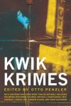 Kwik Krimes - Otto Penzler, Erik Arneson, Michael Haynes, K.A. Laity, Joe R. Lansdale, Ken Bruen, Joe Clifford