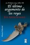 El último argumento de los reyes (La primera ley, #3) - Joe Abercrombie, Borja Garcia Bercero