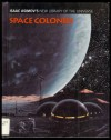 Space Colonies - Isaac Asimov, Greg Walz-Chojnacki