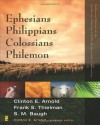 Ephesians, Philippians, Colossians, Philemon (Zondervan Illustrated Bible Backgrounds Commentary) - Clinton E. Arnold