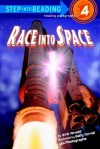 Race into Space (Step into Reading) - Eric Arnold