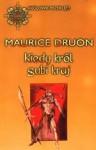 Kiedy król gubi kraj - Maurice Druon
