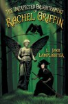 The Unexpected Enlightenment of Rachel Griffin - L. Jagi Lamplighter