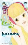 Lollipop, Tome 4 : - Ricaco Iketani, Marie-Saskia Raynal, Yuki Kakiichi