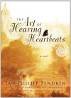 The Art of Hearing Heartbeats (Audio) - Jan-Philipp Sendker