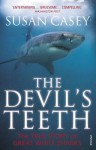 The Devil's Teeth: The True Story of Great White Sharks - Susan Casey