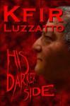 His Darker Side - Kfir Luzzatto