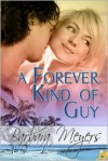 A Forever Kind of Guy - Barbara Meyers