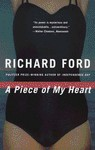 A Piece of My Heart - Richard Ford