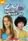 Spring Break-Up - Jane B. Mason, Sarah Hines Stephens, Dan Schneider