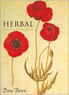 Herbal: The Essential Guide to Herbs for Living - Deni Bown