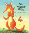 No Matter What (Lap Board Book) - Debi Gliori