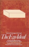 The Ego Ideal: A Psychoanalytic Essay on the Malady of the Ideal - Janine Chasseguet-Smirgel, Paul Barrows