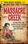 Massacre Creek - Gordon D. Shirreffs