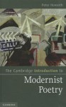 The Cambridge Introduction to Modernist Poetry - Peter Howarth
