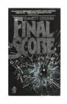 Final Score - Emmett Grogan