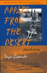 Apples from the Desert: Selected Stories - Savyon Liebrecht, Grace Paley, Lily Rattok