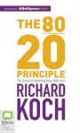 The 80/20 Principle: The Secret of Achieving More with Less - Richard Koch, Richard Aspel