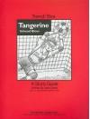 Tangerine - Jane Darby, Joyce Friedland, Rikki Kessler