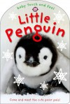 Baby Touch and Feel: Little Penguin and His Festive Friends - Roger Priddy