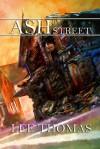 Ash Street - Lee Thomas