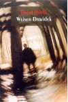 Weiser Dawidek - Paweł Huelle