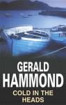 Cold in the Heads - Gerald Hammond