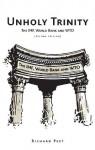 Unholy Trinity: The IMF, World Bank and WTO - Richard Peet