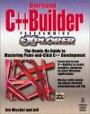 Borland C++Builder Programming EXplorer: The Hands-On Guide to Mastering the Power of Borland's C++Builder - Jim Mischel, Jeff Duntemann
