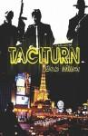 Taciturn - Bob Miller