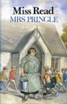 Mrs. Pringle - Miss Read
