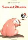 Leon and Albertine - Christine Davenier