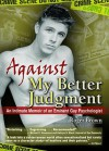 Against My Better Judgment - Roger Brown