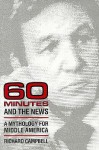 *60 Minutes* and the News: A MYTHOLOGY FOR MIDDLE AMERICA - Richard Campbell