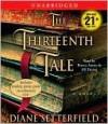 The Thirteenth Tale - Diane Setterfield, Jill Tanner, Bianca Amato