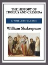 The History of Troilus and Cressida - William Shakespeare