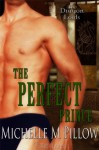 The Perfect Prince - Michelle M. Pillow