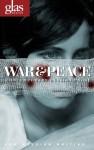 War & Peace: Contemporary Russian Prose - Arkady Babchenko, Dmitry Bykov, Yulia Latynina, Roman Senchin, Olga Slavnikova