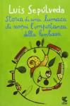 Storia di una lumaca che scoprì l'importanza della lentezza - Luis Sepúlveda, Ilide Carmignani
