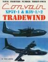 Convair XP5Y-1 & R3Y-1/-2 Tradewind - Steve Ginter