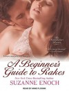 A Beginner's Guide to Rakes - Suzanne Enoch, Anne Flosnik