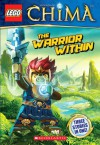 LEGO Legends of Chima: The Warrior Within - Greg Farshtey, Ameet Studio