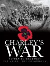 Charley's War: Return to the Front : Vol. 5 - Pat Mills, Joe Colquhoun