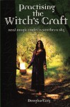 Practising the Witch's Craft: Real Magic Under a Southern Sky - Douglas Ezzy