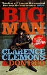 Big Man - Clarence Clemons, Don Reo, Bruce Springsteen