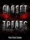 Closet Treats - Paul Elard Cooley
