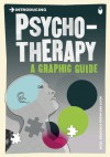 Introducing Psychotherapy: A Graphic Guide - Nigel C. Benson, Borin Van Loon