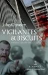 Vigilantes & Biscuits - John Creasey