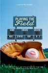 Playing the Field - Phil Bildner