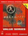 Half-Life (Value Series): Prima's Official Strategy Guide - Prima Publishing, Joe Grant Bell, Prima Publishing
